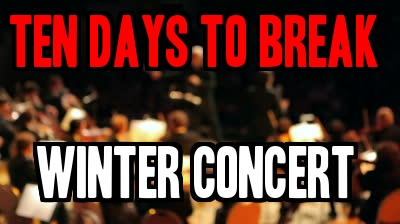 10 DAYS TO GO: The Band and Orchestra December Concert