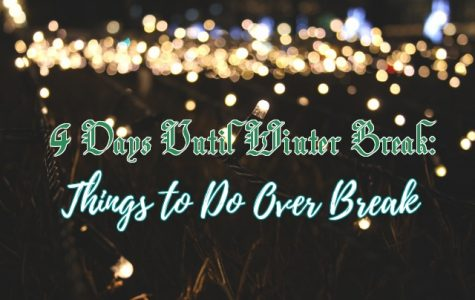 COUNTDOWN TO WINTER BREAK: 4 Holiday Activities to Do Over Break