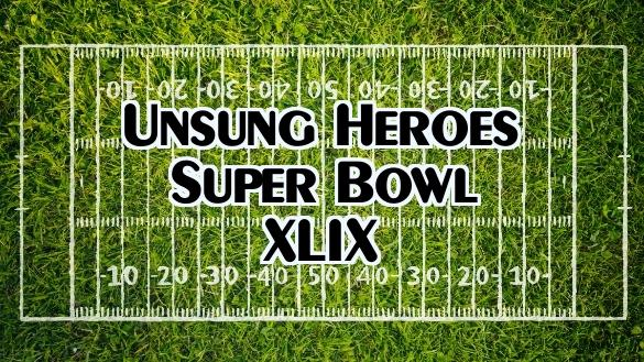 Unsung heroes of Super Bowl XLIX make the difference