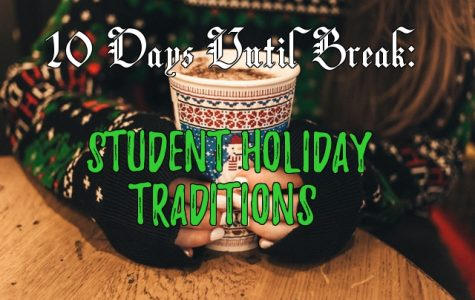 COUNTDOWN TO WINTER BREAK: Student Holiday Traditions
